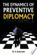 The Dynamics Of Preventive Diplomacy