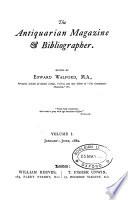 The Antiquarian Magazine   Bibliographer