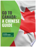 Go to Canada: A Chinese Guide
