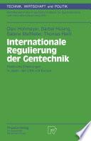 Internationale Regulierung der Gentechnik