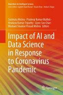 Impact of AI and Data Science in Response to Coronavirus Pandemic Book