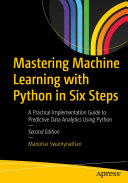 Mastering Machine Learning with Python in Six Steps Pdf/ePub eBook