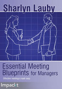 Essential Meeting Blueprints for Managers