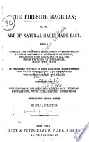 The Fireside Magician, Or, The Art of Natural Magic Made Easy