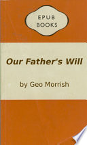 Our Father S Will