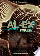 The AL EX Project  ALternative EXistence  Testing the limits of dream control Book