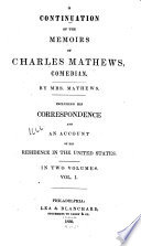 A Continuation of the Memoirs of Charles Mathews  Comedian Book PDF