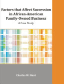 Factors That Affect Succession in African-American Family-Owned Business
