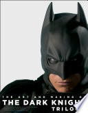 """The Art and Making of the Dark Knight Trilogy"" by Jody Duncan Jesser, Janine Pourroy, Christopher Nolan, Michael Caine"