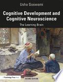Cognitive Development and Cognitive Neuroscience