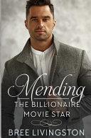 Mending the Billionaire Movie Star