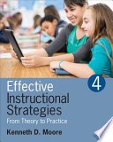 """""""Effective Instructional Strategies: From Theory to Practice"""" by Kenneth D. Moore"""