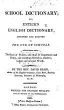 A school dictionary  or  E  s English dictionary abridged     by     D  Blair