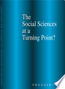 The Social Sciences At A Turning Point