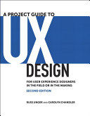 A Project Guide to UX Design: For user experience designers ...