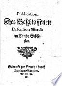 Publication Des Beschlossenen Defension Wercks im Lande Schlesien