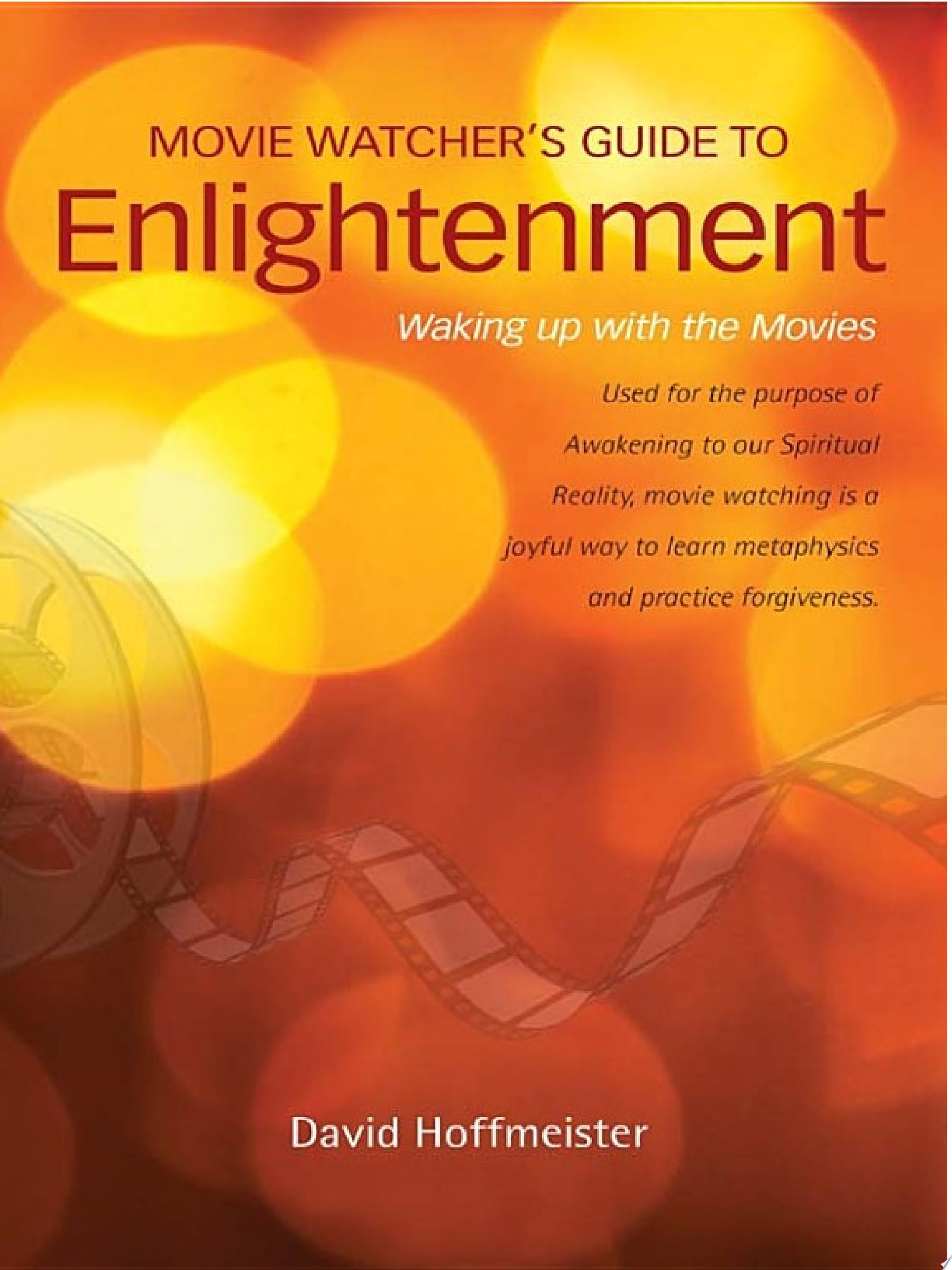 Movie Watcher s Guide to Enlightenment