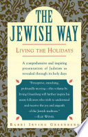 """""""The Jewish Way: Living the Holidays"""" by Irving Greenberg"""