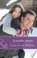 Love  Lies and Mistletoe  Mills   Boon Heartwarming   A Brookhollow Story  Book 6
