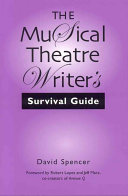 The Musical Theatre Writer s Survival Guide