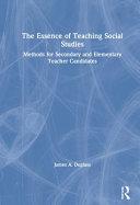 The Essence of Teaching Social Studies