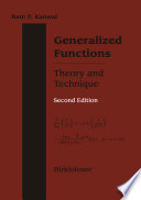 Generalized Functions Theory and Technique Book