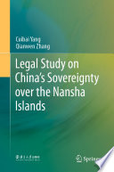 Legal Study on China   s Sovereignty over the Nansha Islands Book