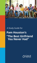 Pdf A Study Guide for Pam Houston's