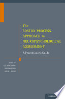The Boston Process Approach to Neuropsychological Assessment