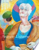 Animate Universe