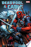 Deadpool Cable Ultimate Collection Book 3