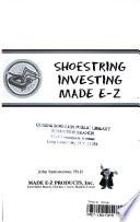Shoe String Investing Made E-Z