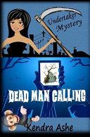 Dead Man Calling