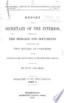Annual Reports Of The Department Of The Interior With Accompanying Documents