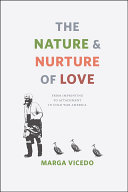The Nature and Nurture of Love