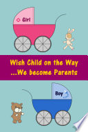Wish Child on the Way...We become Parents