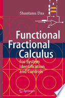 Functional Fractional Calculus For System Identification And Controls Book PDF