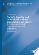 Diversity, Equality, and Inclusion in Caribbean Organisations and Society