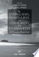 The Everglades  Florida Bay  and Coral Reefs of the Florida Keys