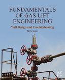 Fundamentals of Gas Lift Engineering Pdf/ePub eBook