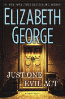 Just One Evil Act  A Lynley Novel