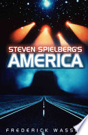 Steven Spielberg s America