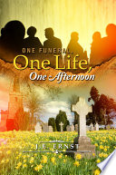 One Funeral  One Life  One Afternoon