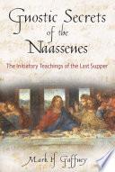 Gnostic Secrets of the Naassenes Book