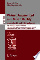 Virtual  Augmented and Mixed Reality  Industrial and Everyday Life Applications