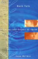 Back Talk: Teaching Lost Selves to Speak