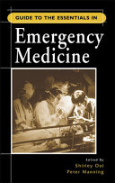 Guide to the Essentials in Emergency Medicine Book