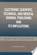 Electronic Scientific  Technical  and Medical Journal Publishing and Its Implications