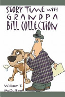Story Time with Grandpa Bill Collection