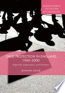 Child Protection in England  1960   2000